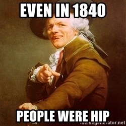 Joseph Ducreux - Even in 1840  People were hip