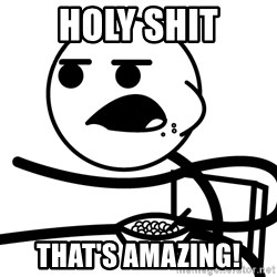 Cereal Guy - Holy Shit That's Amazing!