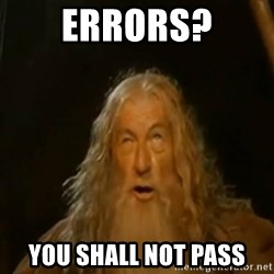 Gandalf You Shall Not Pass - errors? you shall not pass