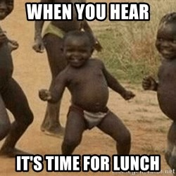Success African Kid - When you hear it's time for lunch
