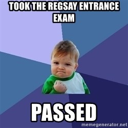 Success Kid - Took the regsay entrance exam Passed
