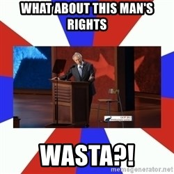 Invisible Obama - What About this man's rights Wasta?!