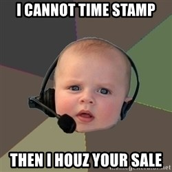 FPS N00b - I cannot time stamp then i HOUZ your sale