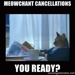 i should buy a boat cat - meowchant cancellations you ready?