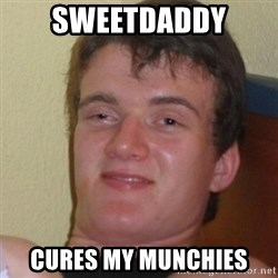 Stoner Stanley - SweeTdaddy Cures my munchies
