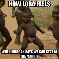 Black Kid - How lora feels When morGan says we can stay at the marrio