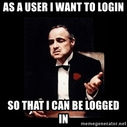 The Godfather - As a User I want to Login So That I Can Be Logged In