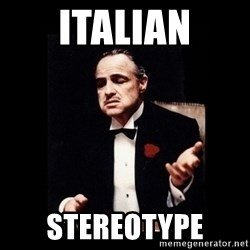 The Godfather - ITALIAN STEREOTYPE
