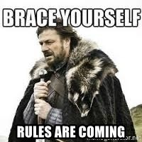 meme Brace yourself - rules are coming