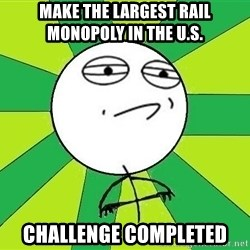 Challenge Accepted 2 - Make the largest rail Monopoly in the U.S. Challenge completed