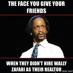 katt williams shocked - the face you give your friends when they didn't hire wally zafari as their realtor
