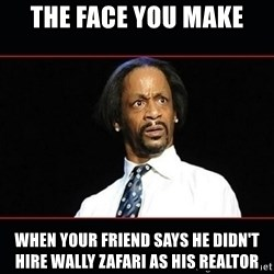 katt williams shocked - the face you make when your friend says he didn't hire wally zafari as his realtor