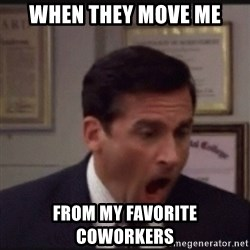 michael scott yelling NO - When they move me From my favorite coworkers