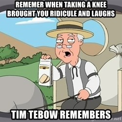 Pepperidge Farm Remembers Meme - Rememer when taking a knee brought you RIDICule and laughs Tim tebow remembers