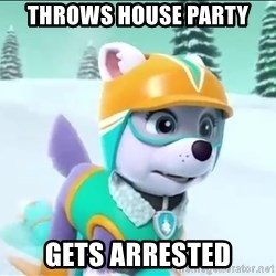 Bad Luck Everest  - Throws hoUSe paRty Gets ArRested