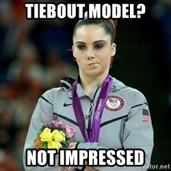 McKayla Maroney Not Impressed - tiebout model? not impressed