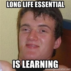 Stoner Stanley - Long life essential is learning