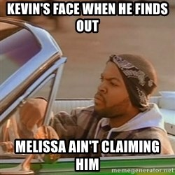Good Day Ice Cube - Kevin's face when he finds out  Melissa ain't claiming him