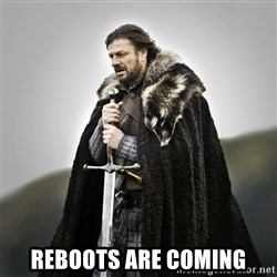 Game of Thrones - Reboots are coming