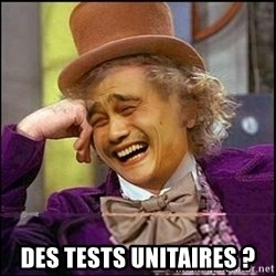 yaowonkaxd - DES TESTS UNITAIRES ?