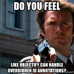 Dirty Harry - do you feel like objectify can handle overridden id annotations?