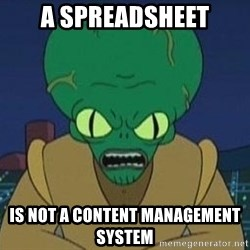 Morbo - a SPREADSHEET is not a content management system