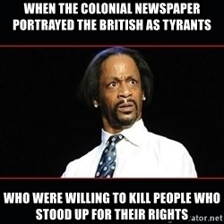 katt williams shocked - when the colonial newspaper portrayed the british as tyrants who were willing to kill people who stood up for their rights