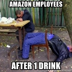 drunk - Amazon Employees AFTER 1 Drink