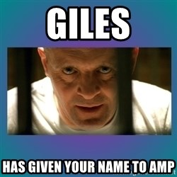 Hannibal lecter - GileS Has given your name to amp