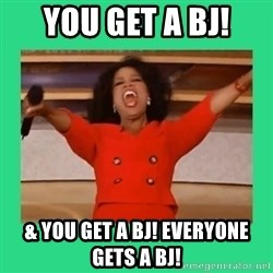 Oprah Car - you get a bj! & you get a bj! everyone gets a bj!