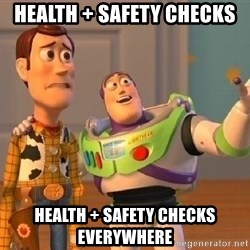 Consequences Toy Story - Health + SAFETY Checks Health + SAFETY Checks everywhere