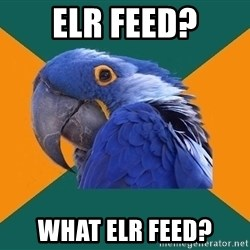Paranoid Parrot - ELR Feed? What ELR Feed?