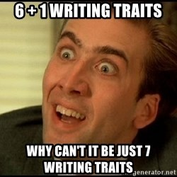 You Don't Say Nicholas Cage - 6 + 1 writing traits why can't it be just 7 writing traits