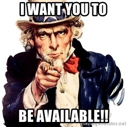 Uncle Sam Point - I want you to Be Available!!