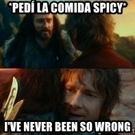 Never Have I Been So Wrong - *PEDÍ LA COMIDA SPICY* I'VE NEVER BEEN SO WRONG