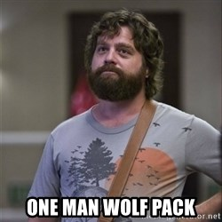 Alan Hangover - one man wolf pack