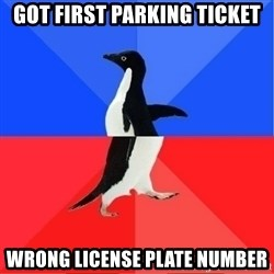 Socially Awkward to Awesome Penguin - Got first parking ticket wrong license plate number