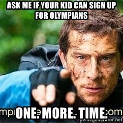 Improvise adapt overcome - Ask me if your kid can sign up for olympians one. more. time.