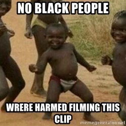 Black Kid - No black people wrere harmed filming this clip