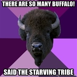 Fuck Yeah Band Buffalo - there are so many buffalo! said the starving tribe