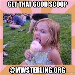 I Fucking Love Ice-cream - Get that good scoop @MWSTERLING.Org