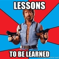 Chuck Norris  - Lessons to be learned