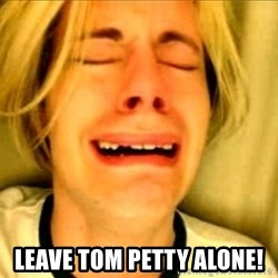 Leave Brittney Alone - Leave tom petty alone!