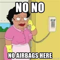 Family guy maid - NO NO NO AIRBAGS HERE