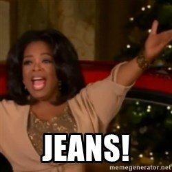 The Giving Oprah - JEANS!