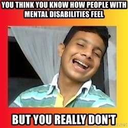 good luck martin(memes) - you think you know how people with mental Disabilities feel but you really don't