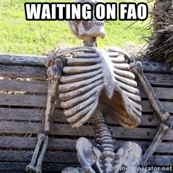 Waiting For Op - Waiting on fao
