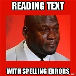 crying michael jordan - reading text  WITH SPELLING ERRORS