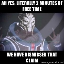 Ah, Yes, Reapers - ah yes, literally 2 minutes of free time we have dismissed that claim