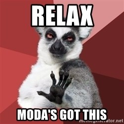 Chill Out Lemur - Relax MODA's Got ThIs